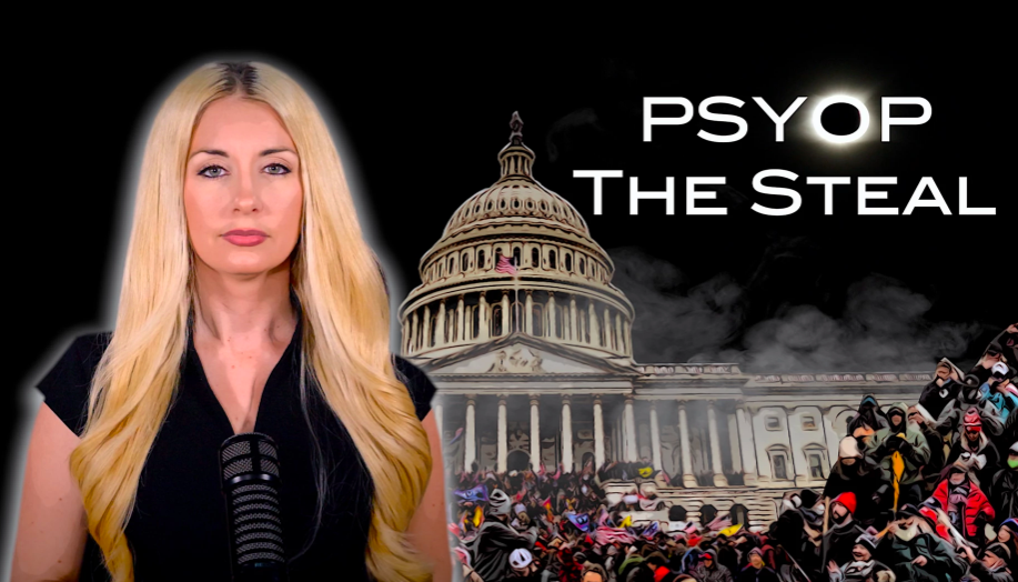 PSYOP The Steal - Exposing The Plan To Siege The US Capitol On January 6th, 2021